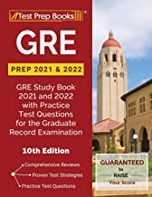 GRE Prep 2021 and 2022: GRE Study Book 2021 and 2022 with Practice Test Questions for the Graduate Record Examination [10th Edition] PDF