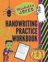 Halloween Jokes Handwriting Practice Workbook: 101 Spooky Jokes to Practice Your Printing Penmanship for Kids in Kindergarten First Grade and Second Grade (Humorous Holiday Handwriting Practice) PDF
