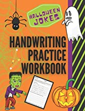 Download Halloween Jokes Handwriting Practice Workbook: 101 Spooky Jokes to Practice Your Printing Penmanship for Kids in Kindergarten First Grade and Second Grade (Humorous Holiday Handwriting Practice) PDF