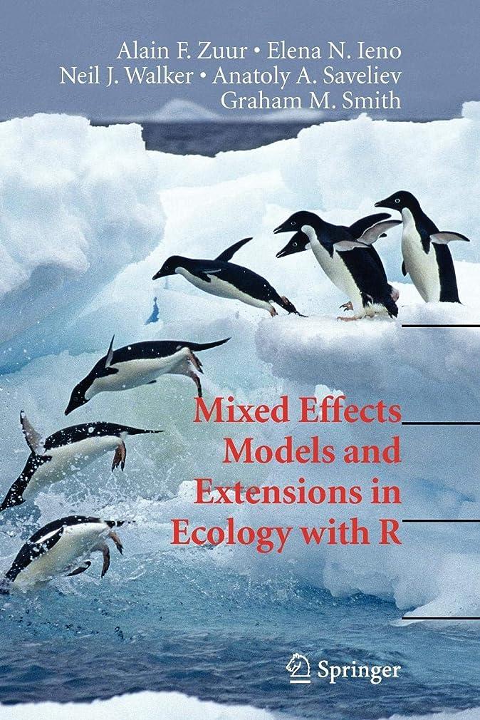 ブラウンペンス遺伝子Mixed Effects Models and Extensions in Ecology with R (Statistics for Biology and Health)