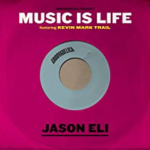 Music Is Life (feat. Kevin Mark Trail) [Radio Edit]