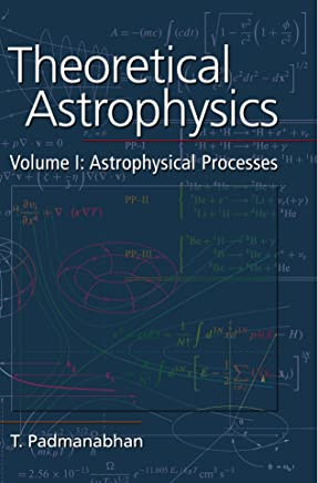 Theoretical Astrophysics (Theoretical Astrophysics (Paperback))