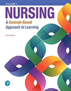 Nursing: A Concept-Based Approach to Learning, Volume I