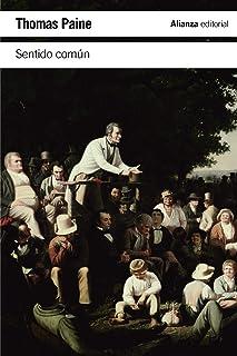 Sentido común y Ocho cartas a los ciudadanos de los Estados Unidos (El libro de bolsillo - Ciencias sociales)