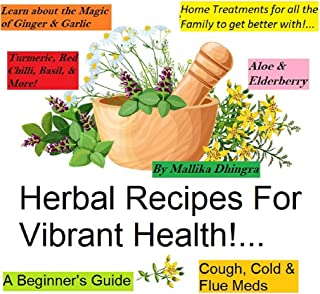 Herbs: Herbal: book, herbalism, growing, fitness, healing, recipes, oils, spices, tinctures, salves, teas, tonics - Holistic & Alternative Medicine - Other natural remedies for best vibrant health!..