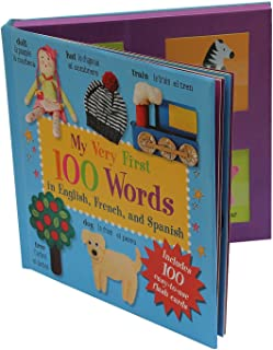 My Very First 100 Words: In English, French, and Spanish