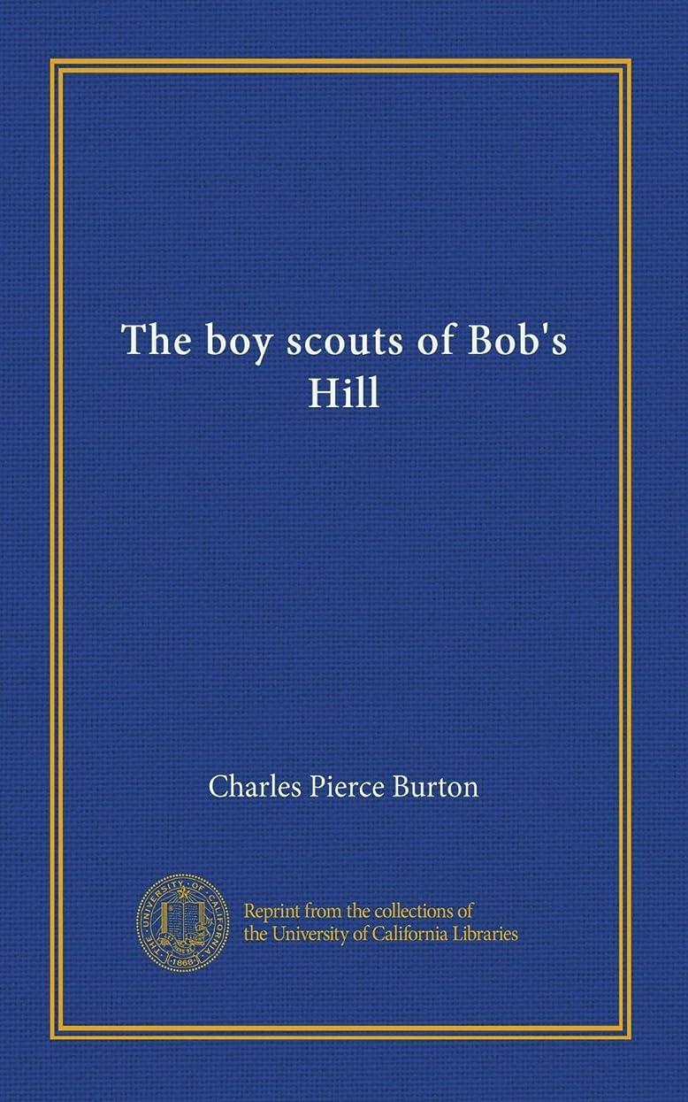 チャンピオンシップ気づく咽頭The boy scouts of Bob's Hill