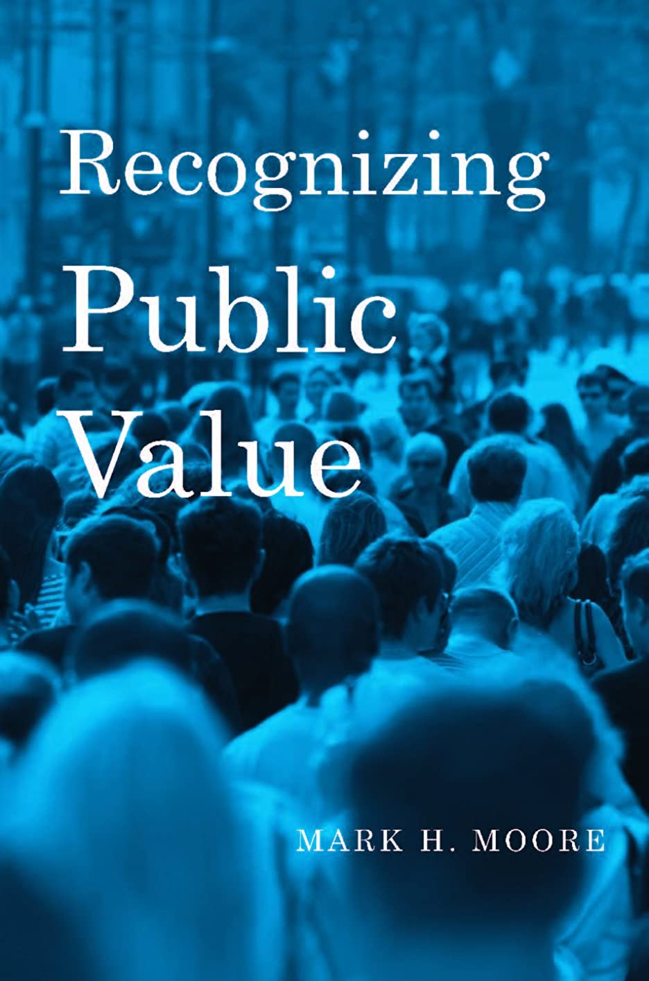 インターネット混乱した排気Recognizing Public Value (English Edition)