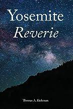 Yosemite Reverie