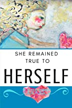 She Remained True to Herself: Knowing Who You Are and Accepting Yourself (Dot Grid Collection)