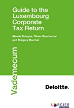 Guide to the Luxembourg Corporate Tax Return (Vademecum) (English Edition)