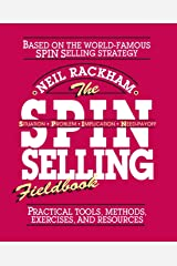The S.P.I.N. Selling Fieldbook: Practical Tools, Methods, Exercises and Resources Capa comum