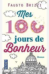 Mes cent jours de bonheur Libro