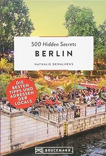Bruckmann Reiseführer: 500 Hidden Secrets Berlin. Ein Stadt
