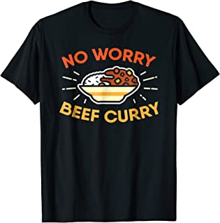 no worry beef curry t shirt