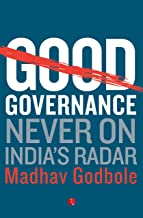 Good Governance: Never on India's Radar