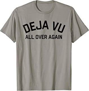 Best deja vu t shirt Reviews