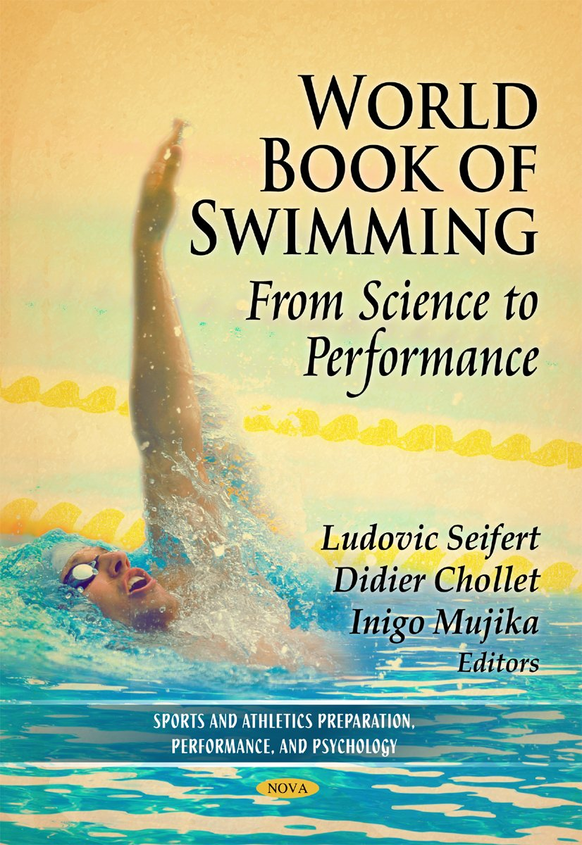Image OfWorld Book Of Swimming (Sports And Athletics Preparation, Performance And Psychology)