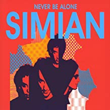 never be alone simian