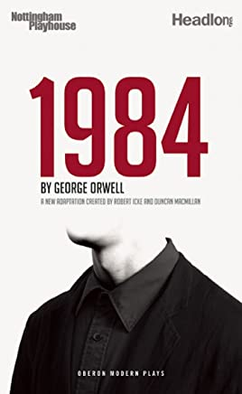 1984 (Nineteen Eighty-Four) (Oberon Modern Plays)