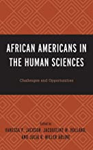 African Americans in the Human Sciences: Challenges and Opportunities