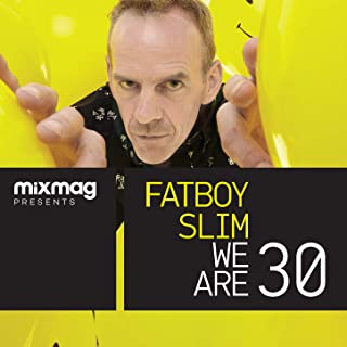 Mixmag Presents Fatboy Slim: We Are 30