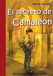 comprar comparacion El Secreto de Camaleón. Serie juvenil de 8 a 12 años (Las aventuras de Camaleón 1)