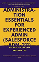 Administration Essentials for Experienced Admin Exam Questions