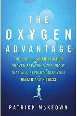 Oxygen Advantage Paperback