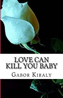 Love can kill you baby: Murder in Parry Sound (The Joe Bryan Novels Book 1)