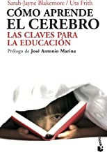 Cómo aprende el cerebro: Las claves para la educación (Divulgación) (Spanish Edition)