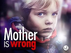 Mother is Wrong: Season 1