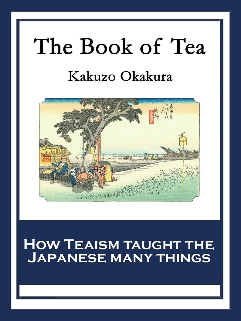 四適切に優しいThe Book of Tea: With linked Table of Contents (English Edition)