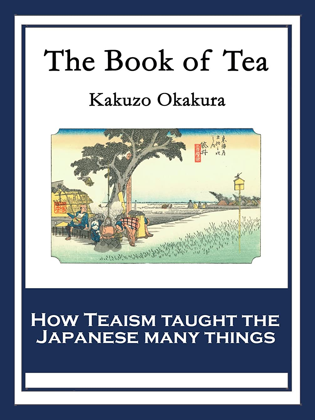 気楽な毎回ぶどうThe Book of Tea: With linked Table of Contents (English Edition)
