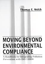 Moving Beyond Environmental Compliance: A Handbook for Integrating Pollution Prevention with ISO 14000