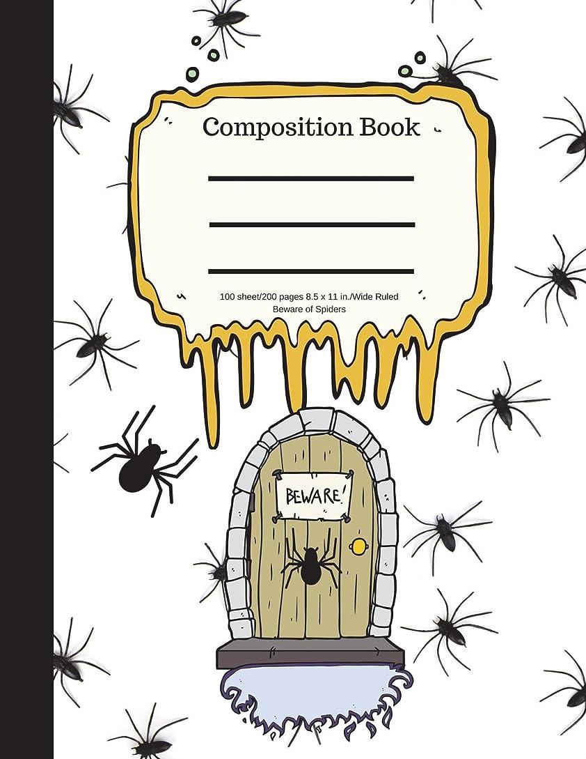 頭痛がっかりする鎮痛剤Composition Book 100 sheet/200 pages 8.5 x 11 in.-Wide Ruled- Beware of Spiders: Halloween Notebook for Kids | Student Journal | Spooky Writing Composition Book | Scary Writing Notebook |Soft Cover Notepad