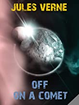 Off on a Comet (English Edition)