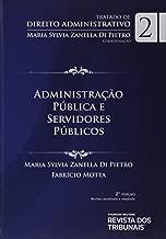 Tratado De Direito Administrativo V. Ii - Administração Pública E Servidores Públicos