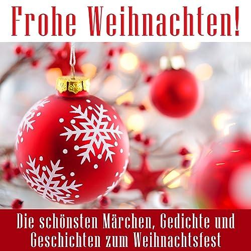 Frohe Weihnachten Die Schönsten Märchen Gedichte Und