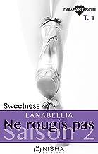 Ne rougis pas Sweetness - Saison 2 tome 1