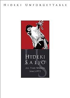 HIDEKI UNFORGETTABLE-HIDEKI SAIJO ALL TIME SINGLES SINCE1972(Blu-spec CD2)(完全生産限定盤)(DVD付)(特典なし)
