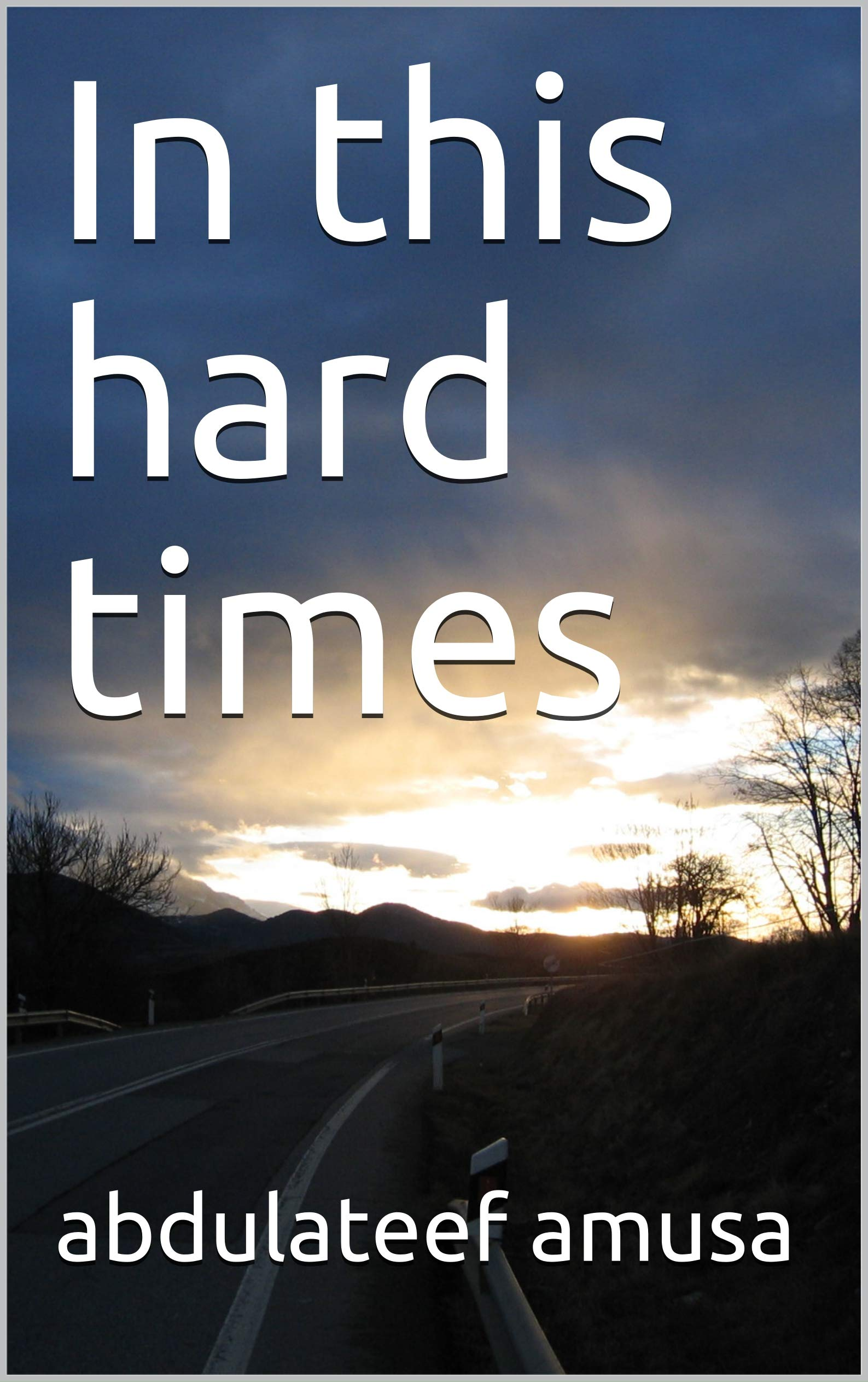 In this hard times