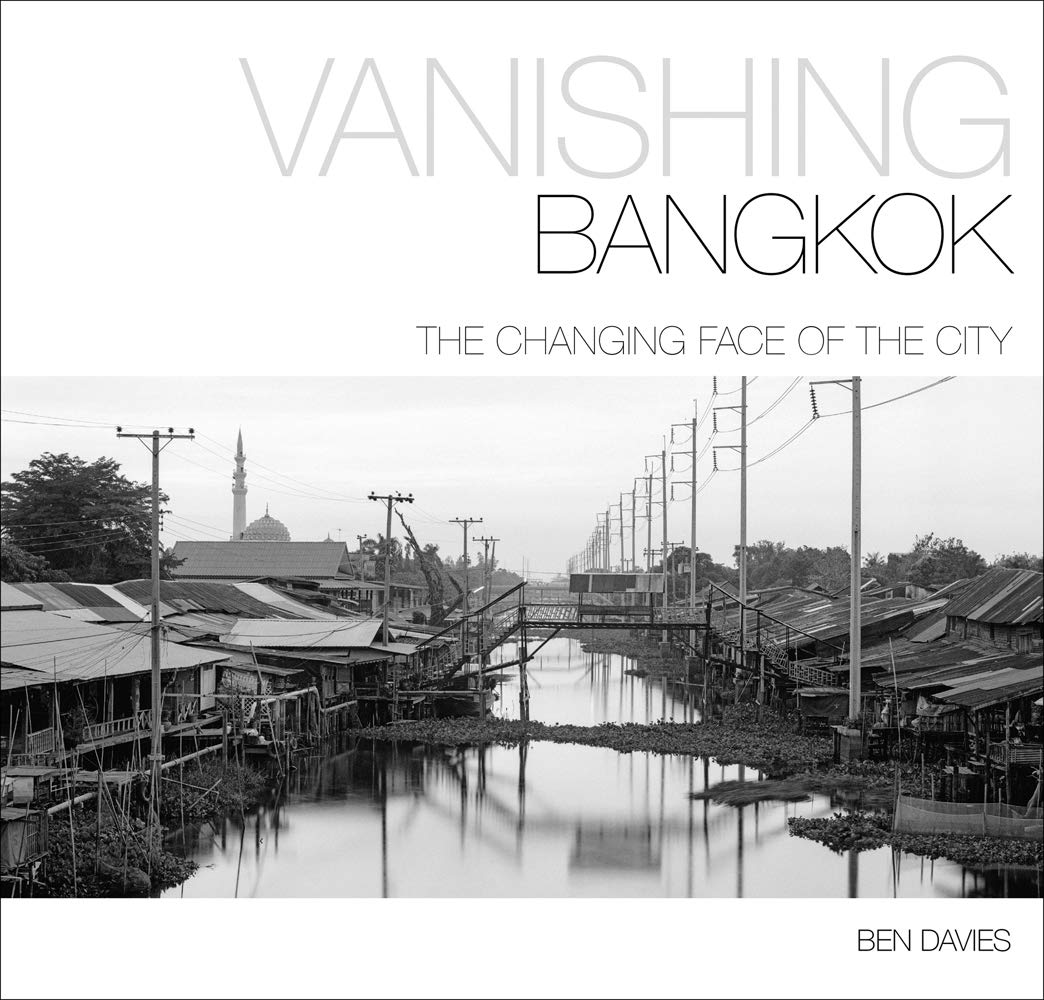 Image OfVanishing Bangkok: The Changing Face Of The City