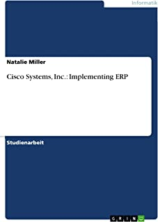 Cisco Systems, Inc.:  Implementing ERP (German Edition)