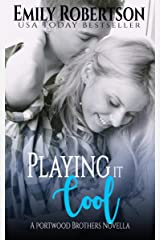 Playing it Cool (Portwood Brothers Series Book 4) Kindle Edition