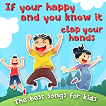 If You're Happy and You Know It (Clap Your Hands) [The Best Songs for Kids]