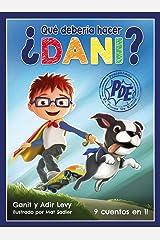 ¿Que Deberia Hacer Dani? (Poder de Elegir Serie) (What Should Danny Do? Spanish Edition) (El Serie Poder De Elegir) Hardcover