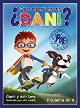 ¿Que Deberia Hacer Dani? (Poder de Elegir Serie) (What Should Danny Do? Spanish Edition) (El Serie Poder De Elegir)