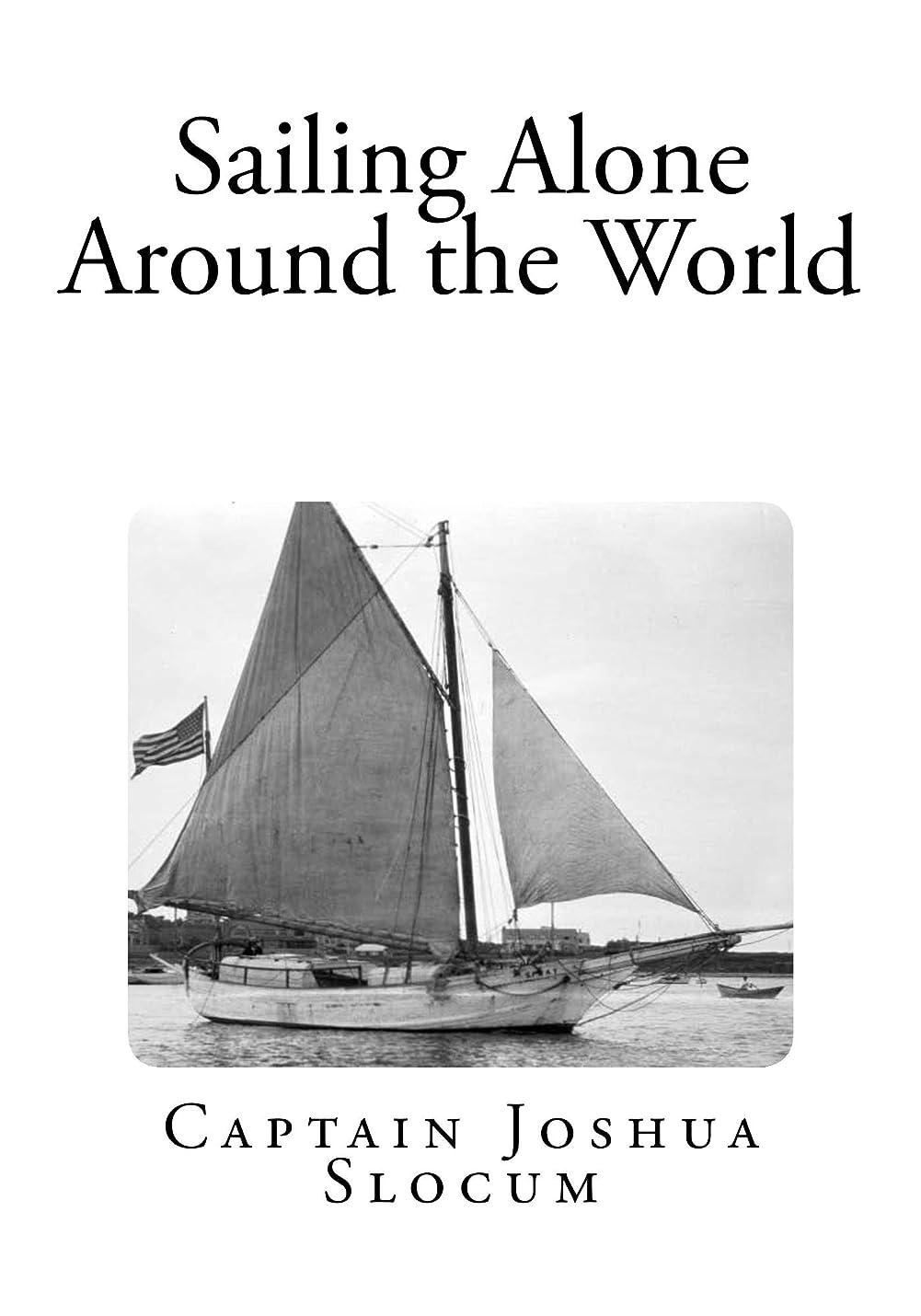 コーヒーダウンタウン値するSailing Alone Around the World: Illustrated (English Edition)