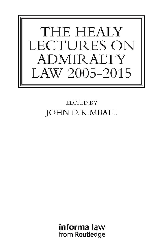 海全員検索The Healy Lectures: 2005-2015 (English Edition)
